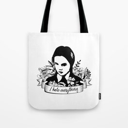 Wednesday Addams - I Hate Everything Tote Bag