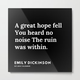 35   | Emily Dickinson Quotes | 191130 Black Metal Print
