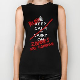 Keep Calm And Run Zombies Are Coming Biker Tank