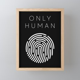Only Human - Fingerprint (Version #1) Framed Mini Art Print