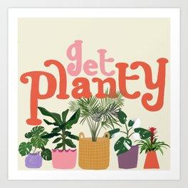 Get Planty Art Print
