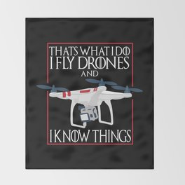I Fly Drones Throw Blanket