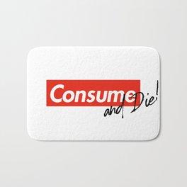 Consume & Die Bath Mat