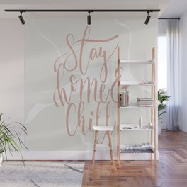 Stay Home & Chill Wall Mural