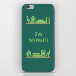 I'm Booked iPhone Skin
