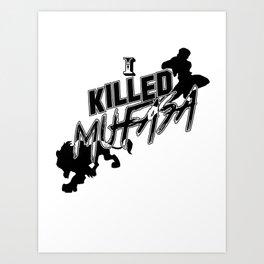 I Killed Mufasa - A SSBM Falcon Design Art Print