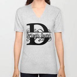 D is For Drama Queen Unisex V-Neck