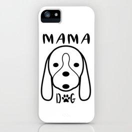 Mama Dog iPhone Case