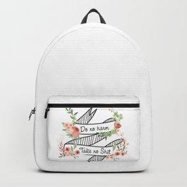 Do no harm, take no shit Backpack