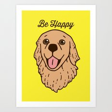 Be happy with the cute Golden Retriever Art Print