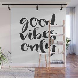 GOOD VIBES ONLY Print,Printable Art,Good Vibes Only Sign,Watercolor Print,Home Decor,Wall Decor Wall Mural