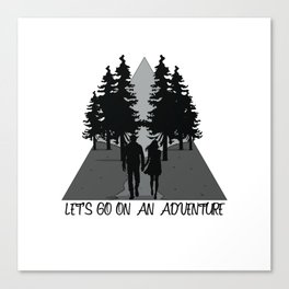 Let's go on an adventure into the woods Canvas Print