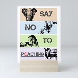 No poaching Mini Art Print