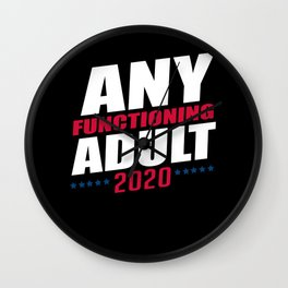 Any Functioning Adult | USA Presidential Elections Wall Clock