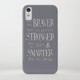 "Winnie the Pooh quote ""You are BRAVER"" iPhone Case"