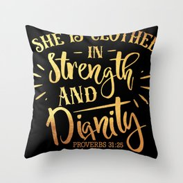She Is Clothed In Strength Christian Religious Blessings Throw Pillow