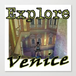 Explore Venice Canvas Print