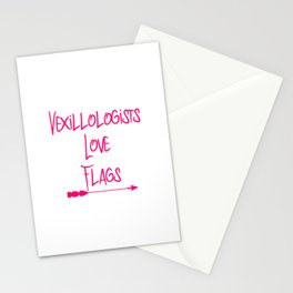 Vexillologists Love Flags Quote Stationery Cards