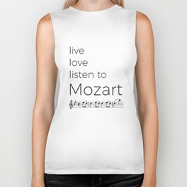 Live, love, listen to Mozart Biker Tank