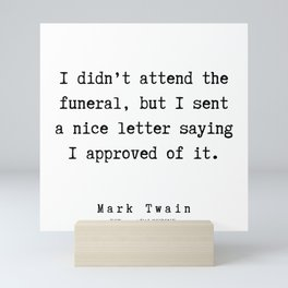 14       Mark Twain Quotes   190730v Mini Art Print