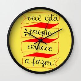 Você está pronto! Wall Clock