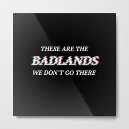Halsey 3D Glitch Badlands Quote Metal Print