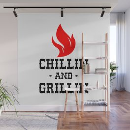 Chillin And Grillin Wall Mural