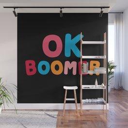 Ok Boomer Wall Mural