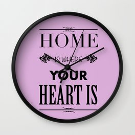 Home is where - pink Wall Clock