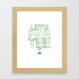 Let's Partee Framed Art Print