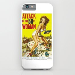 Attack Of The 50 Foot Woman, vintage horror movie poster iPhone Case