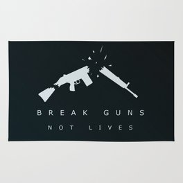Break Guns, Not Lives. Rug