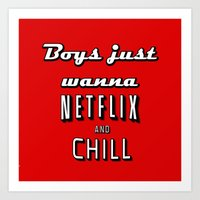 netflix Art Prints featuring Netflix Chill  by Rassva