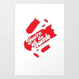Da Bomb Art Print