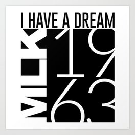 I Have A Dream Martin Luther King 1963 Art Print
