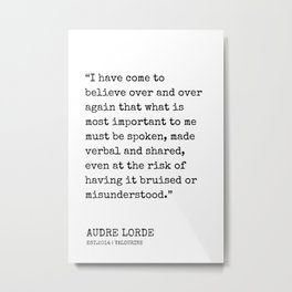 6  | Audre Lorde Quotes | 200607 | Metal Print
