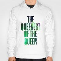 queer Hoodies featuring Garbage - 'Queer' lyrics by Rebecca Houlden
