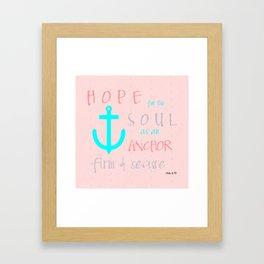 Christian Hope for the Soul Framed Art Print