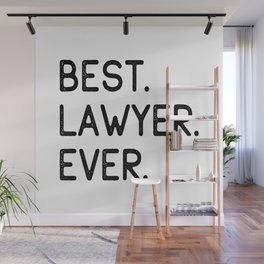Best Lawyer Ever Advocate Gift Idea Wall Mural