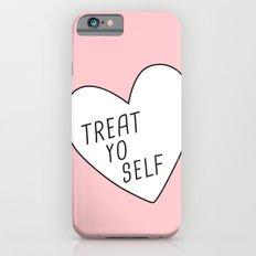 Treat Yo Self iPhone 6s Slim Case