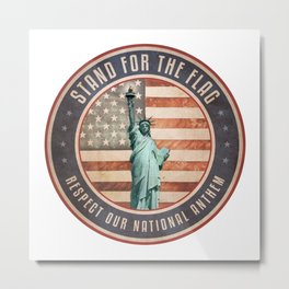 Stand For The Flag Metal Print