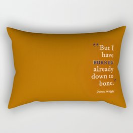 Burned Down to the Bone Rectangular Pillow