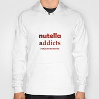 nutella Hoodies featuring Nutella Addicts Unanonymous by jozi.art