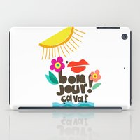bonjour iPad Cases featuring Bonjour! by Daily Thoughts