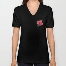 Love & Let Love Unisex V-Neck