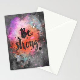 Be strong motivational watercolor quote Stationery Cards