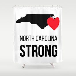 North Carolina strong / Hurricane season Shower Curtain