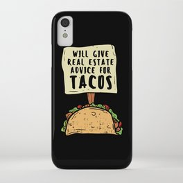 Will Gave Real Estate Advice For Tacos T-Shirt iPhone Case