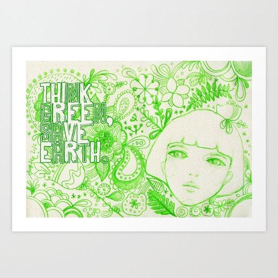 Think Green, Save Earth Art Print