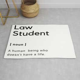 The Definition of A Law Student  Rug